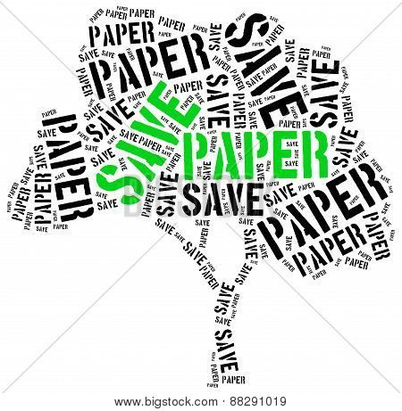 Save Paper. Word Cloud Illustration.