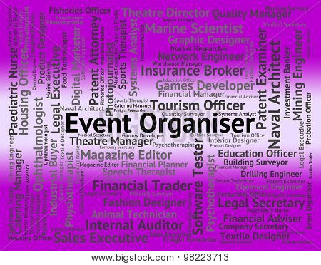 Event Organiser Represents Work Occupations And Job