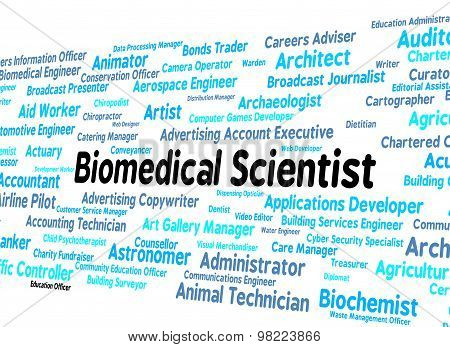 Biomedical Scientist Means Science Employment And Words