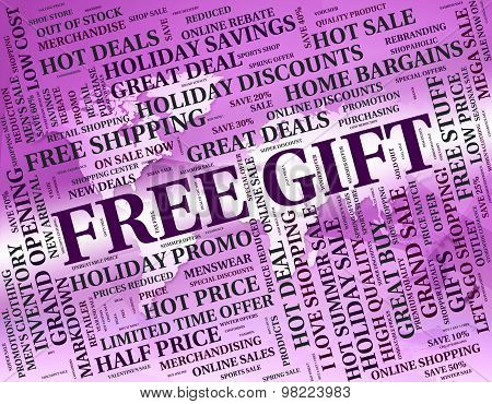 Free Gift Indicates With Our Compliments And Celebrate