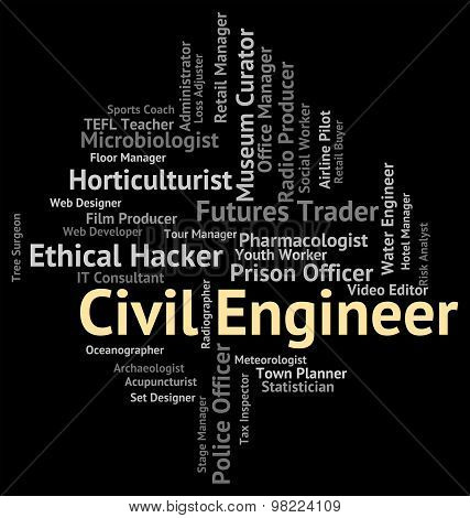 Civil Engineer Indicates Occupations Hiring And Position