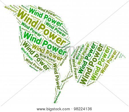 Wind Power Represents Turbine Energy And Environment