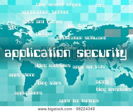 Application Security Represents Secured Restricted And Forbidden