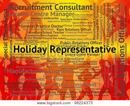 Holiday Representative Shows Go On Leave And Career