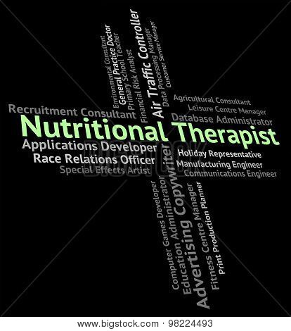 Nutritional Therapist Represents Work Occupations And Therapists