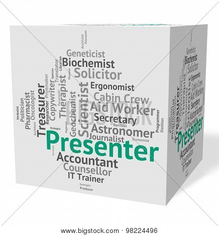 Presenter Job Means Anchor Person And Career