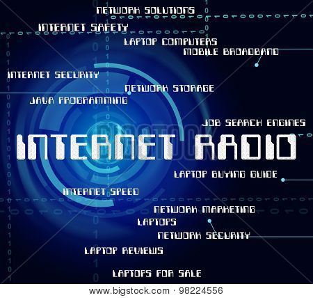 Internet Radio Shows World Wide Web And Online