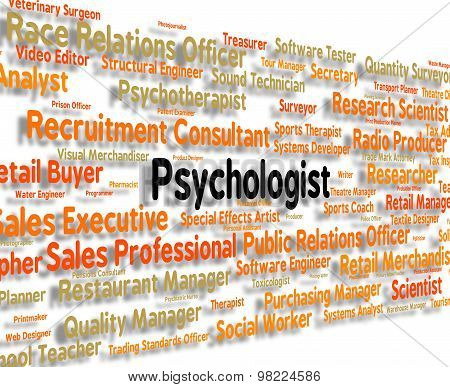 Psychologist Job Means Analyst Psychology? And Occupation