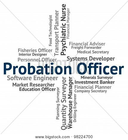 Probation Officer Shows Position Administrators And Administrator