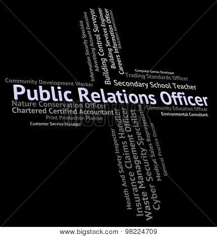 Public Relations Officer Represents Press Release And Career