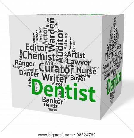 Dentist Job Indicates Dental Surgeons And Career