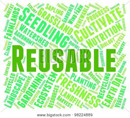 Reusable Word Represents Go Green And Recyclable