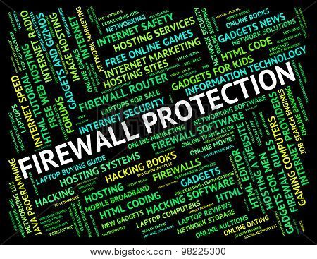 Firewall Protection Indicates Password Safe And Secure