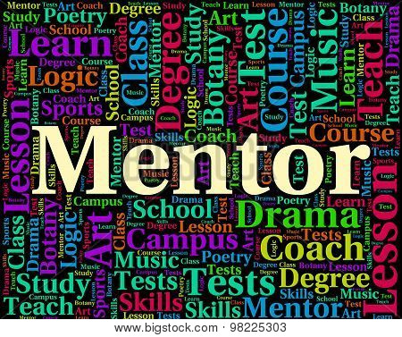 Mentor Word Represents Adviser Counsellor And Confidants