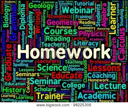 Homework Word Indicates Assignments Text And Education
