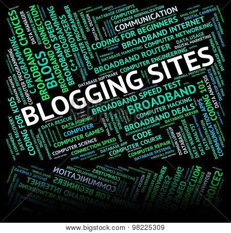Blogging Sites Means Web Host And Weblog