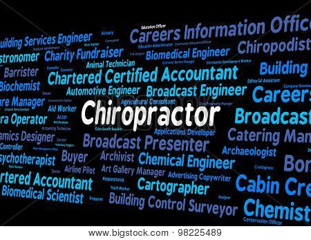 Chiropractor Job Indicates Back Doctor And Spine