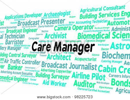 Care Manager Represents Work Social And Director