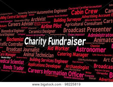 Charity Fundraiser Means Work Fundraisers And Position
