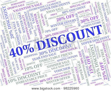 Forty Percent Off Means Sales Sale And Discounts