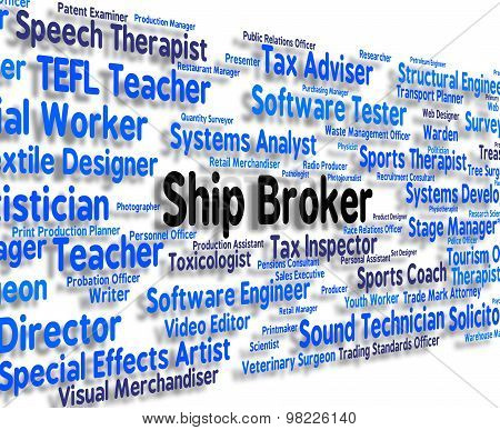 Ship Broker Represents Occupation Jobs And Courier