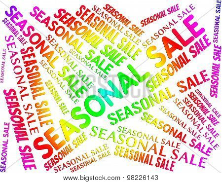 Seasonal Sale Indicates Word Words And Annually
