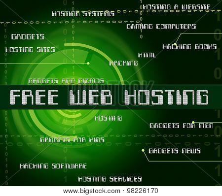Free Web Hosting Means With Our Compliments And Complimentary