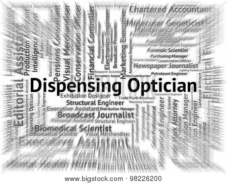 Dispensing Optician Represents Eye Doctor And Career