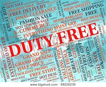 Duty Free Shopping Represents Taxation Tax And Purchase