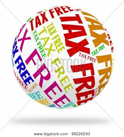 Tax Free Sphere Represents Shopping Buying And Duty