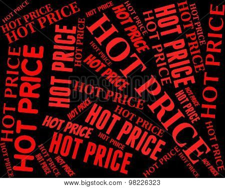 Hot Price Represents Fee Unsurpassed And Ideal