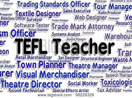 Tefl Teacher Means Hire Job And Occupations