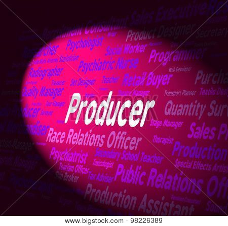 Producer Job Means Organizer Word And Producers