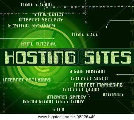 Hosting Sites Represents Computer Websites And Internet
