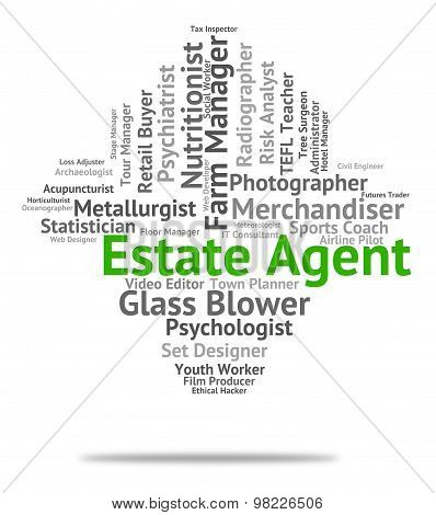 Estate Agent Represents Employee Career And Jobs