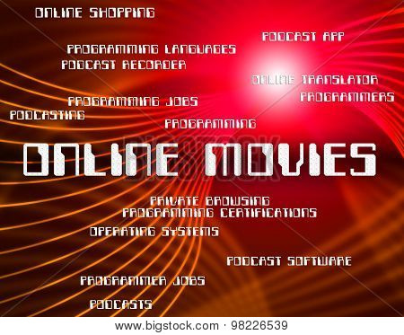 Online Movies Indicates World Wide Web And Film