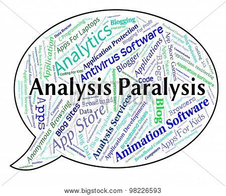 Analysis Paralysis Shows Data Analytics And Numbness