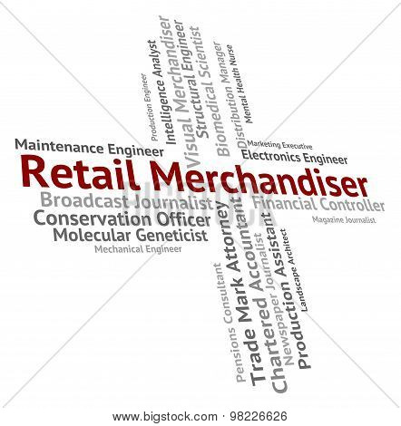 Retail Merchandiser Shows Employee Retailer And Wholesaler