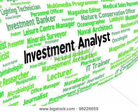 Investment Analyst Means Analysts Analyse And Analytic