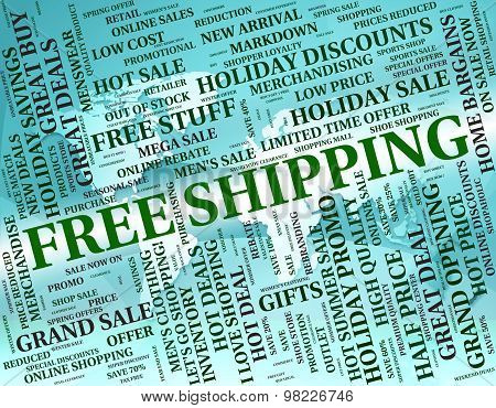 Free Shipping Means For Nothing And Deliver