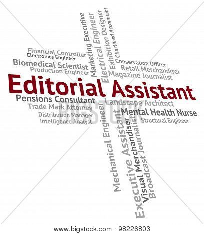 Editorial Assistant Represents Subordinate Helper And Deputy