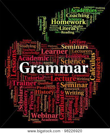 Grammar Word Shows Rules Of Language And Communication