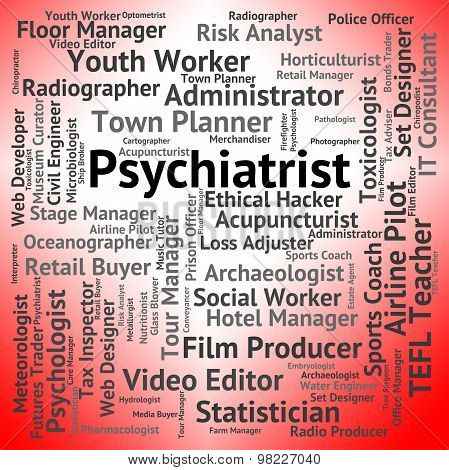 Psychiatrist Job Indicates Personality Disorder And Doctor