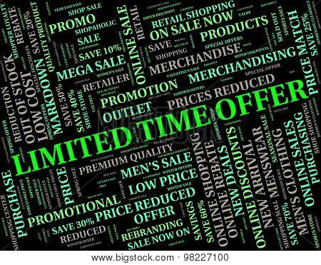Limited Time Offer Means Finishing Date And Deadline