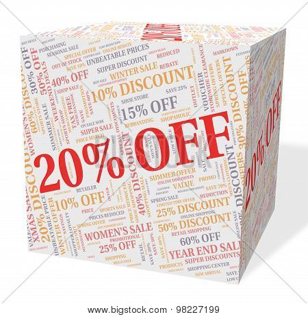 Twenty Percent Off Indicates Offers Closeout And Word