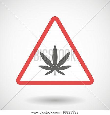 Warning Signal With A Marijuana Leaf