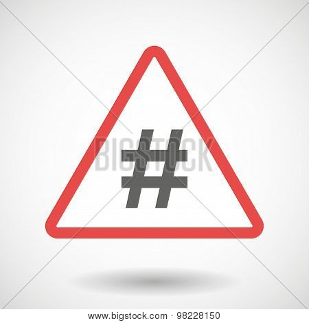 Warning Signal With A Hash Tag