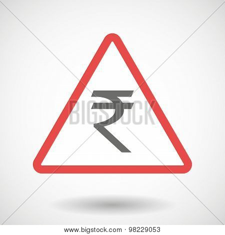 Warning Signal With A Rupee Sign