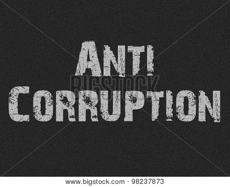 Text For Anti Corruption On Black Background