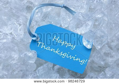 Label On Ice With Happy Thanksgiving